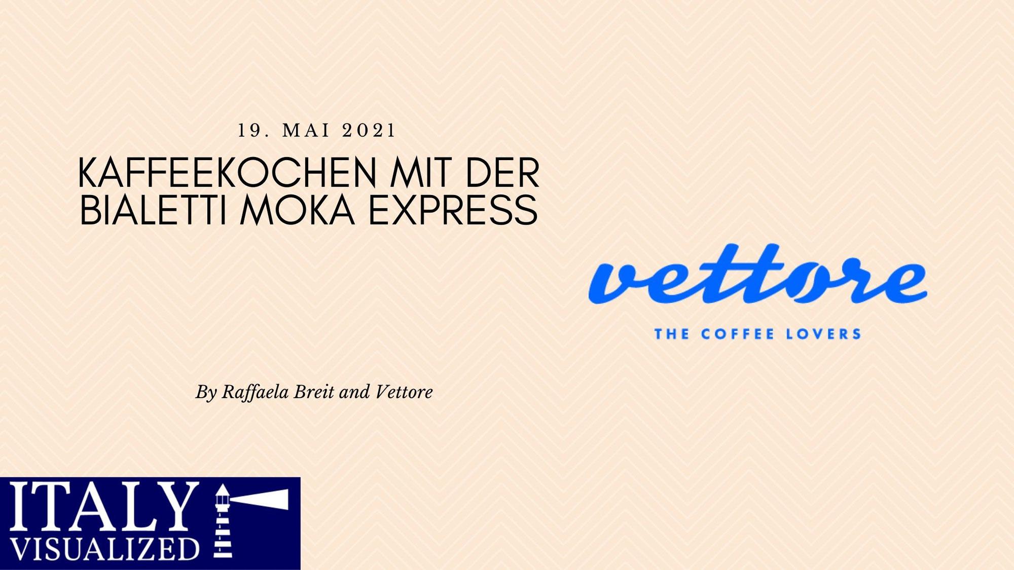 Kaffeekochen mit der Bialetti Moka Express
