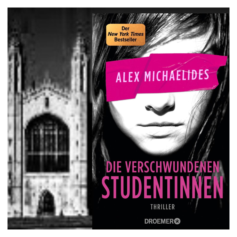 Alex Michaelides: Die verschwundenen Studentinnen