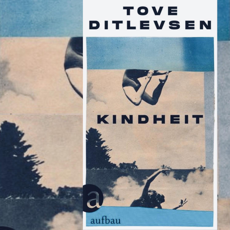Tove Ditlevsen: Kindheit (Erster Teil der Kopenhagen-Trilogie)