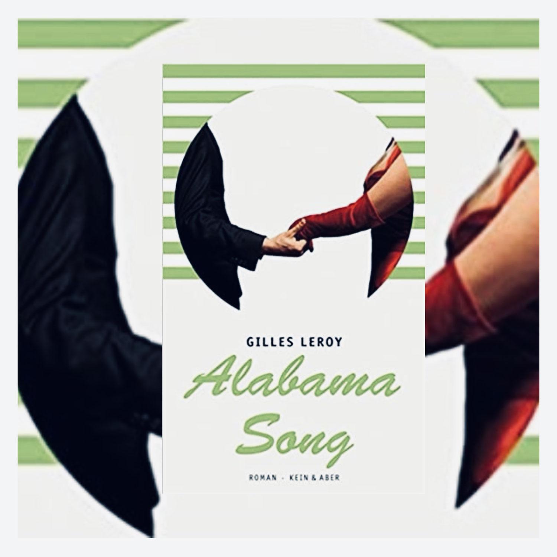 Gilles Leroy: Alabama Song