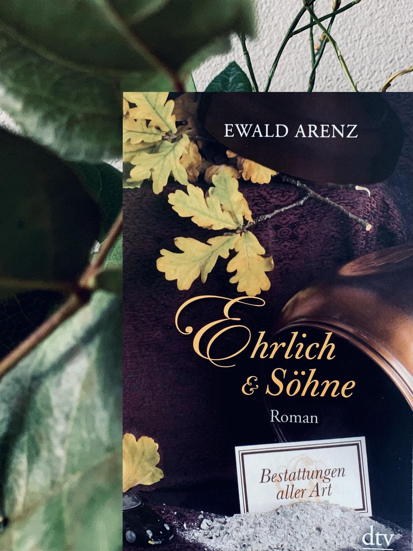 Ewald Arenz: Ehrlich & Söhne