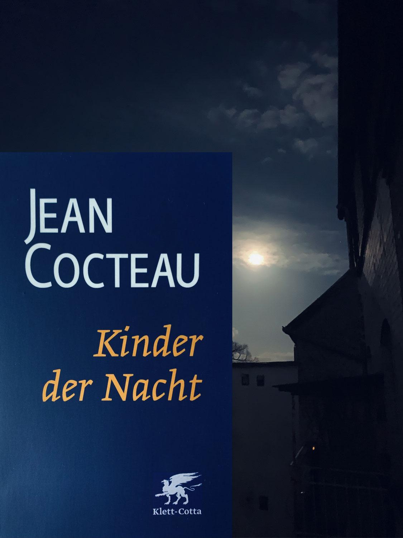 Jean Cocteau: Kinder der Nacht