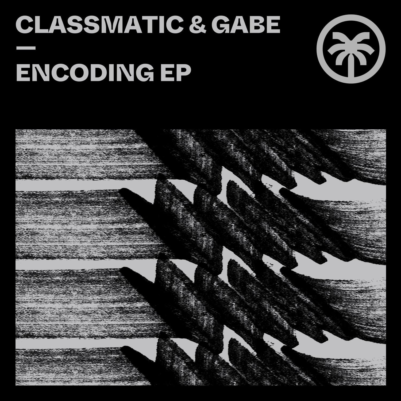 Classmatic & Gabe