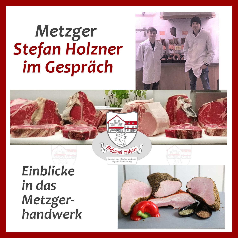 Metzger Holzner im Gespräch