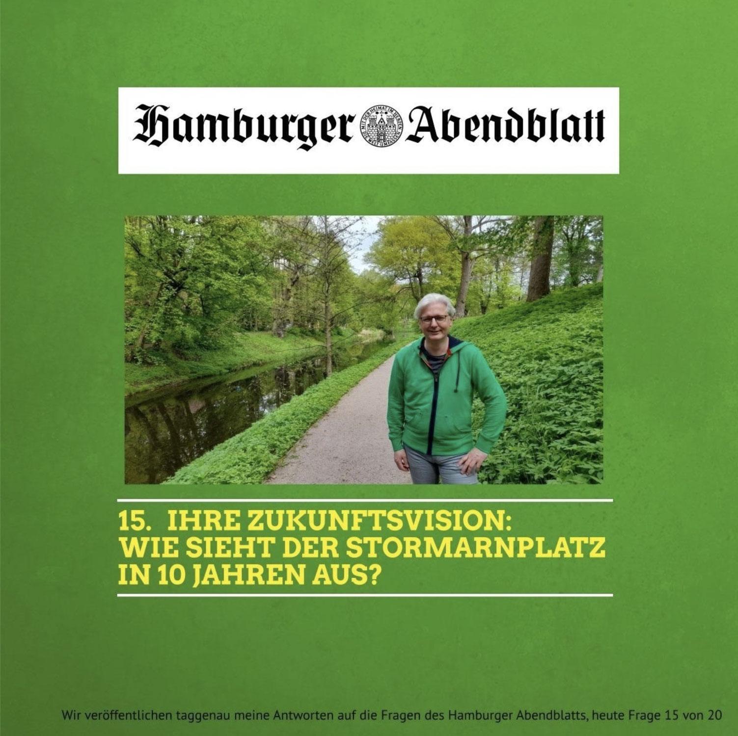Das Hamburger Abendblatt fragt, Christian Schubbert antwortet: 15. Ihre Zukunftsvision: Wie sieht der Stormarnplatz in 10 Jahren aus?