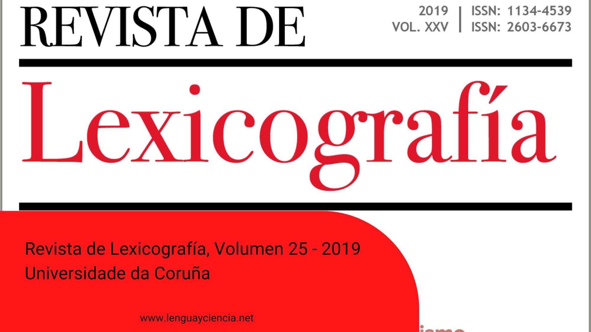Revista de Lexicografía, Volumen 25 - 2019 │ Universidade da Coruña
