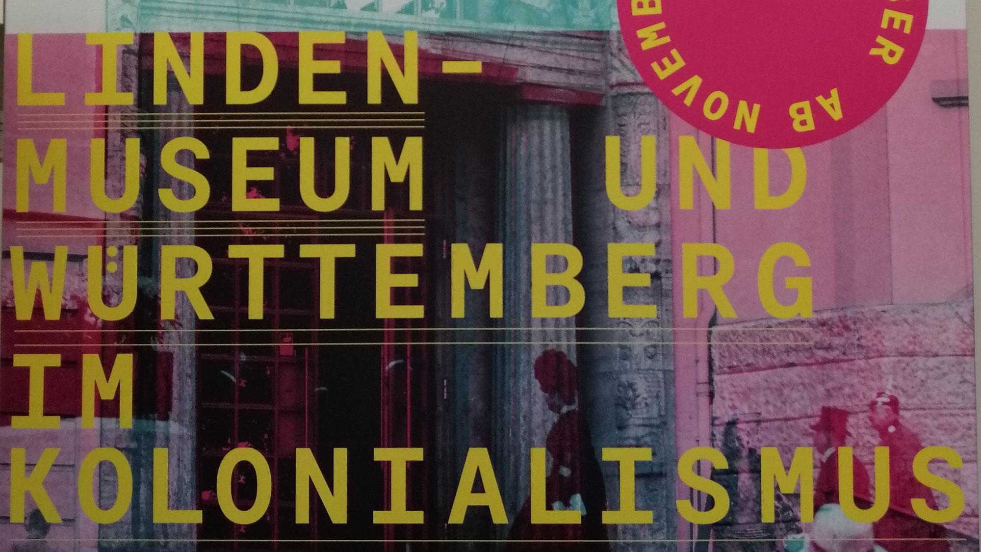 Schwieriges Erbe: Das Stuttgarter Linden-Museum und Württemberg im Kolonialismus. Eine Werkstattausstellung