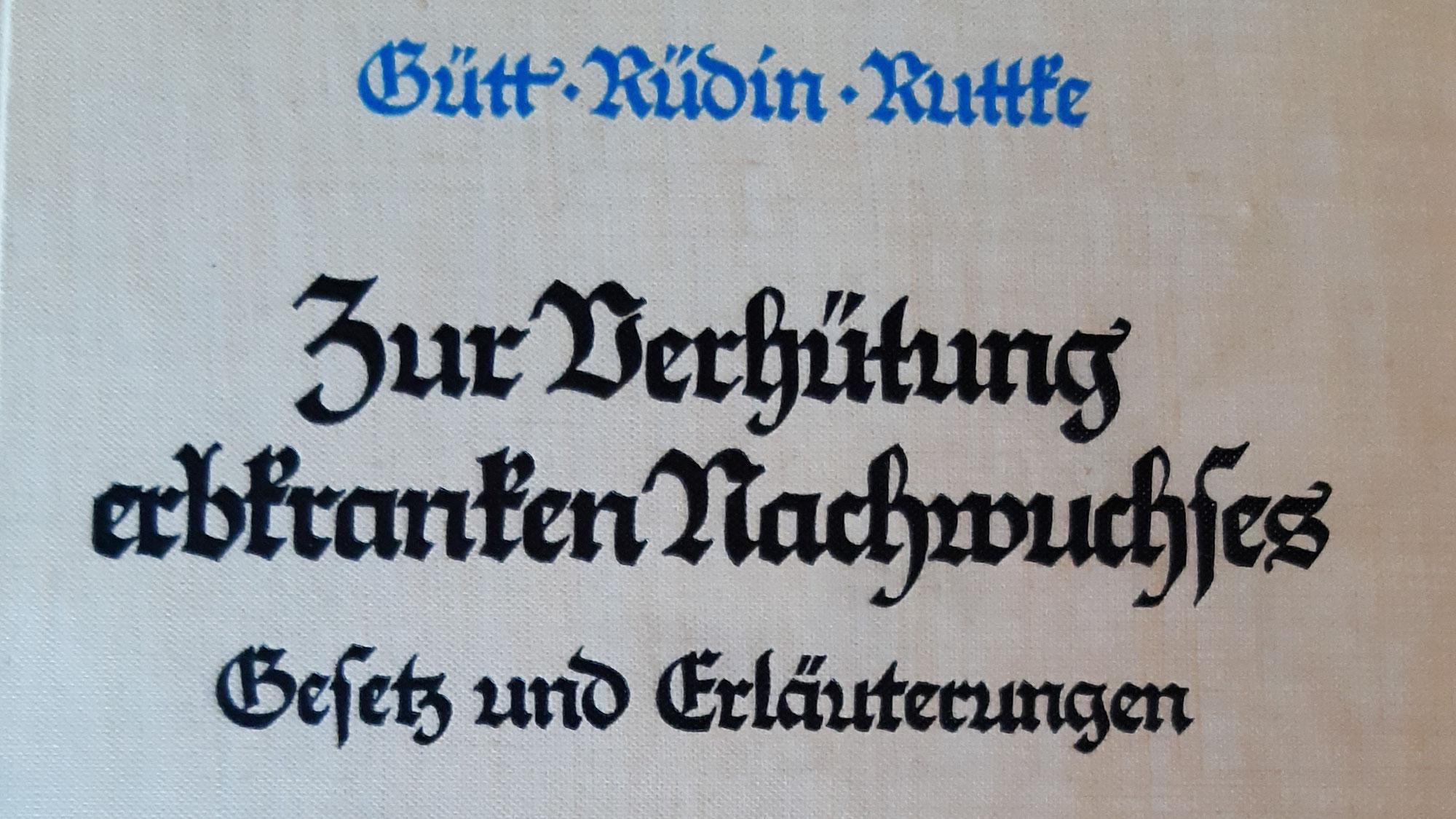 """Das """"Gesetz zur Verhütung erbkranken Nachwuchses"""" und dessen praktische Umsetzung in Tübingen"""