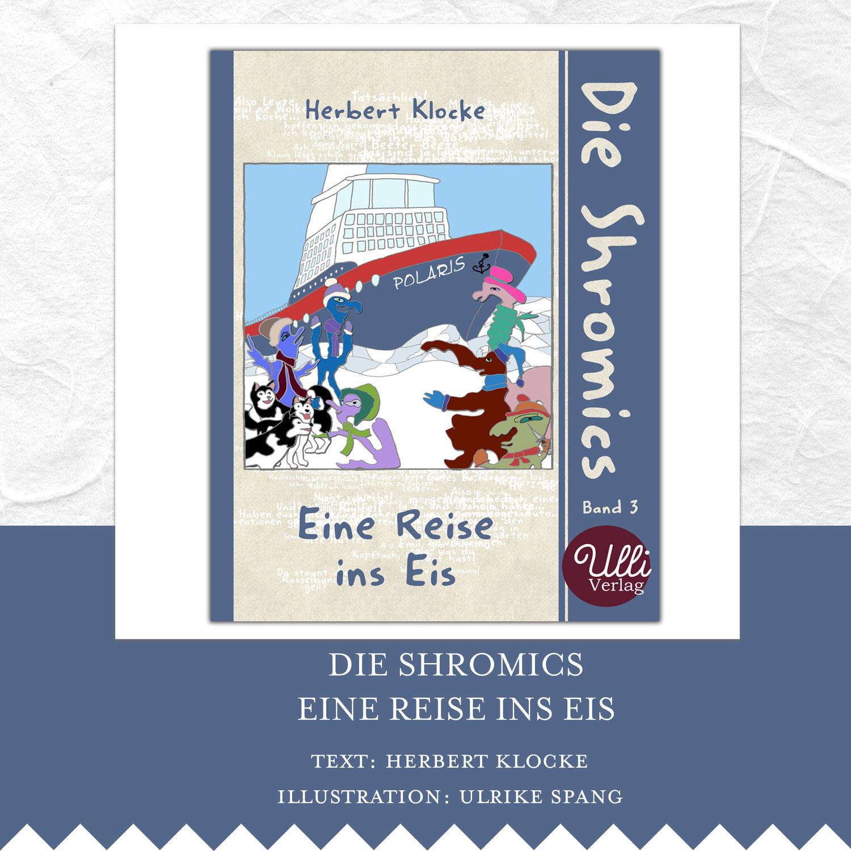 Shromics 3: Eine Reise ins Eis