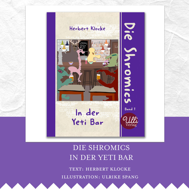 Die Shromics in der Yeti Bar
