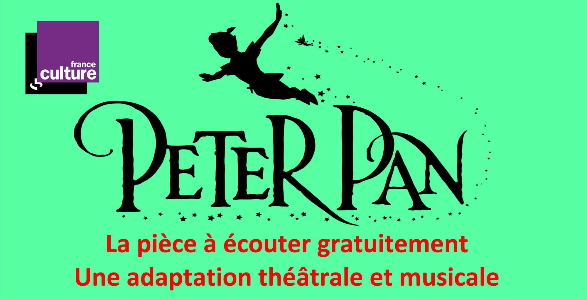 PETER PAN: la pièce à écouter dans une magnifique adaptation concert-théâtre (FRANCE CULTURE)