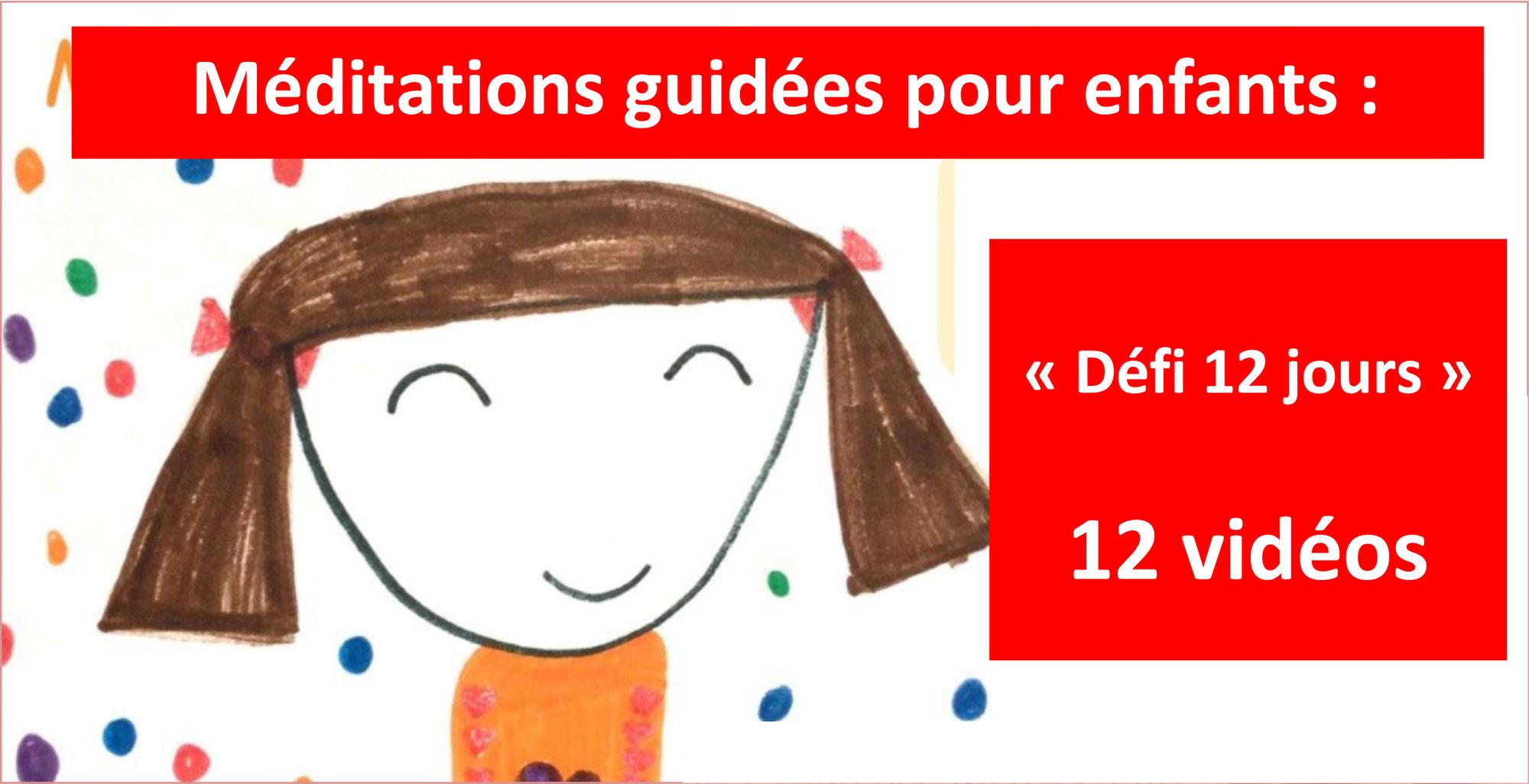 MÉDITATION DE PLEINE CONSCIENCE POUR LES ENFANTS: défi 12 jours avec Laurence Mercier