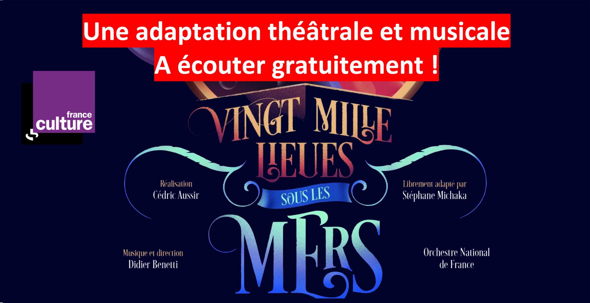 VINGT MILLE LIEUES SOUS LES MERS: une magnifique adaptation concert-théâtre (FRANCE CULTURE)