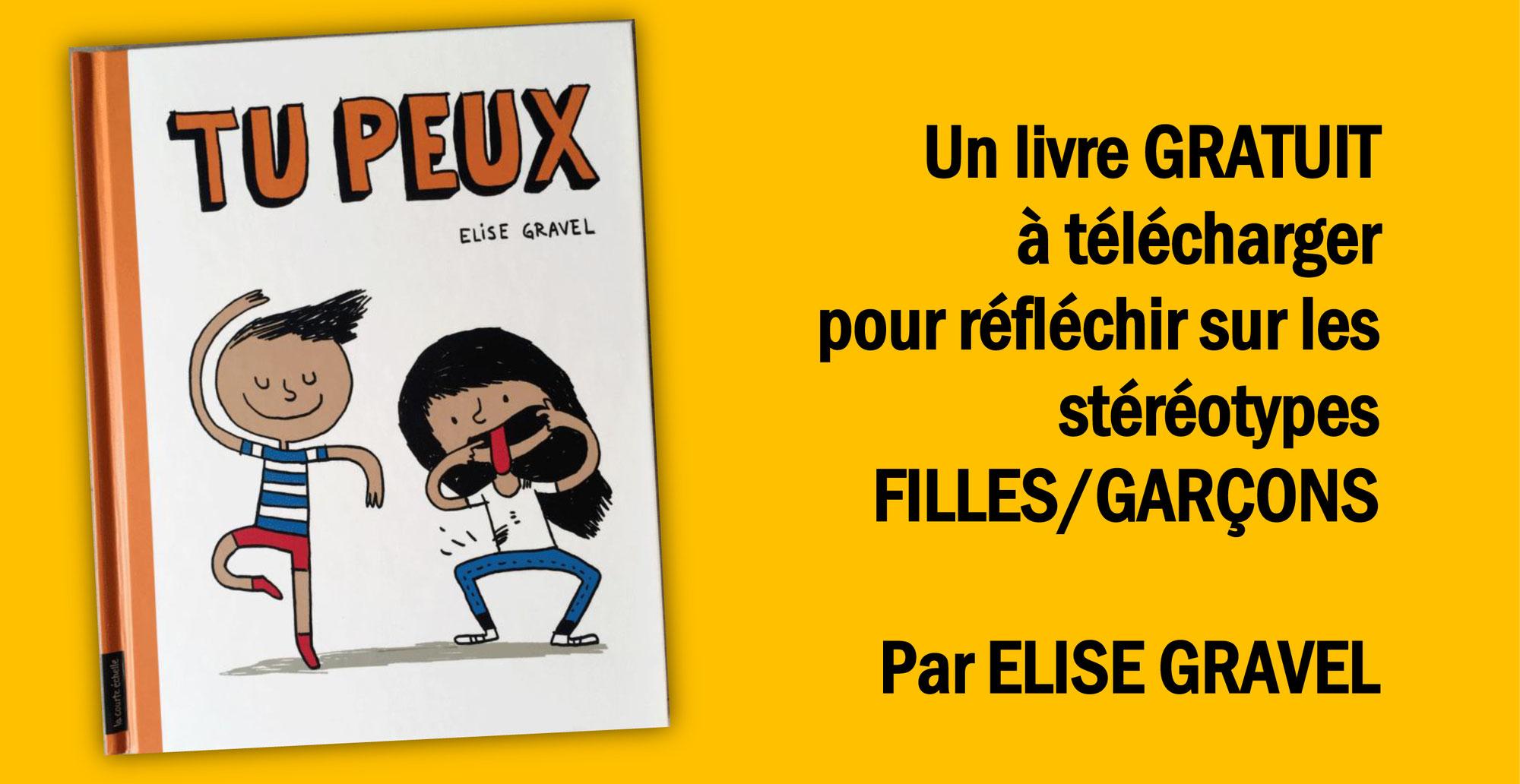 ÉGALITÉ FILLES/GARÇONS: un livre offert d'ELISE GRAVEL à télécharger pour réfléchir avec les enfants
