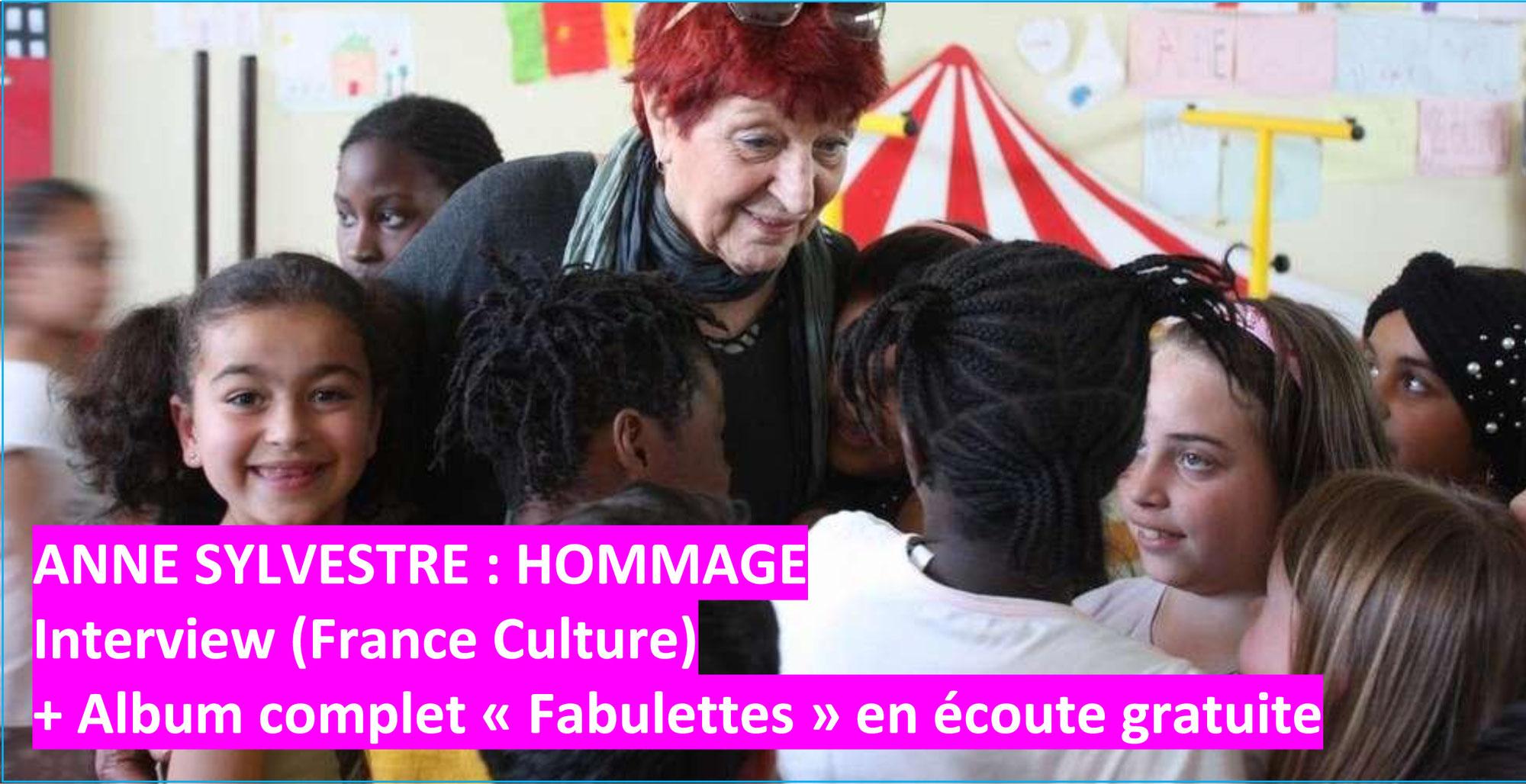 """ANNE SYLVESTRE: """"Ecrire et chanter pour les enfants"""" + FABULETTES en écoute gratuite"""