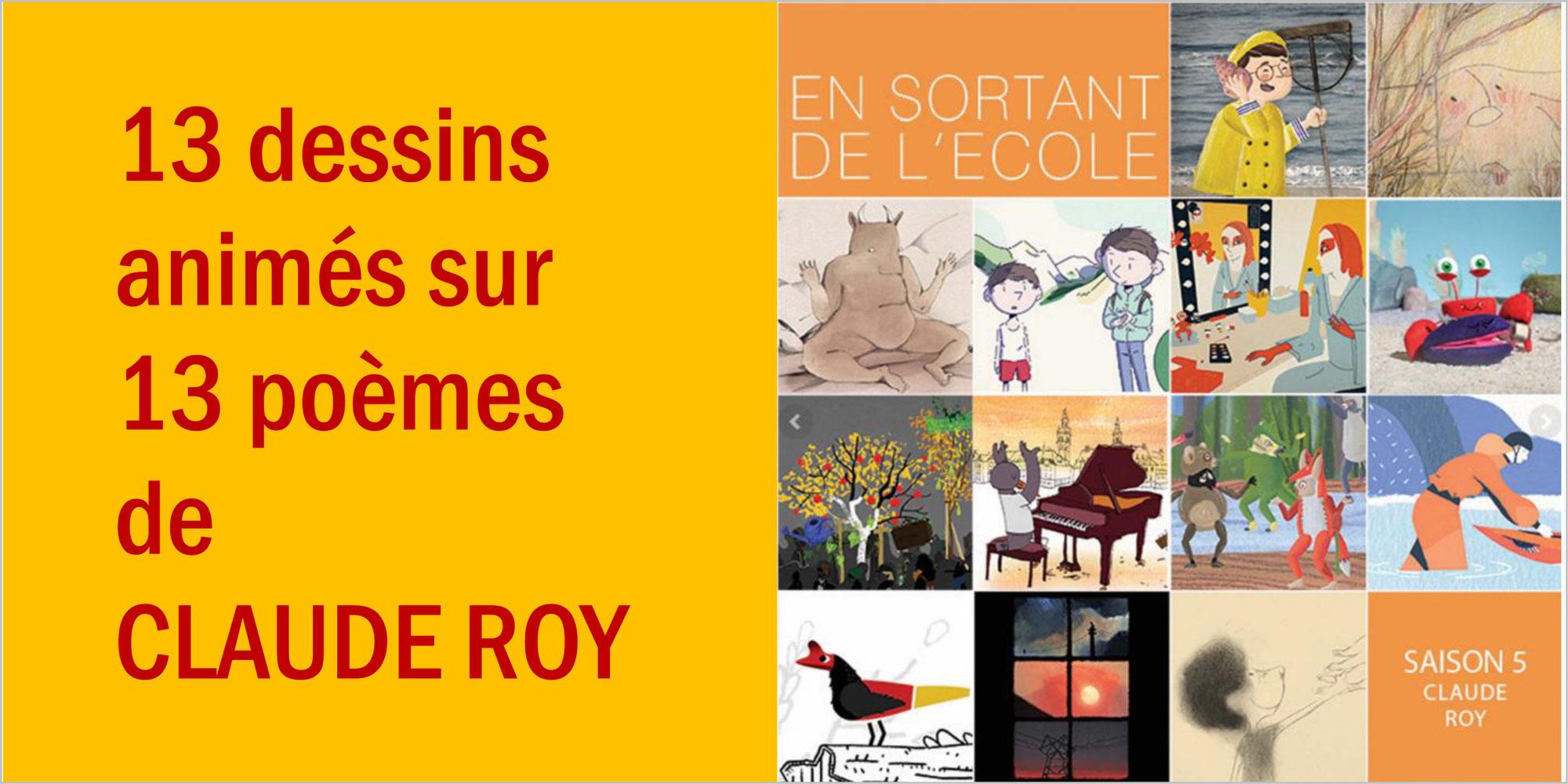 """""""En sortant de l'école"""": 13 dessins animés sur les poèmes de CLAUDE ROY"""