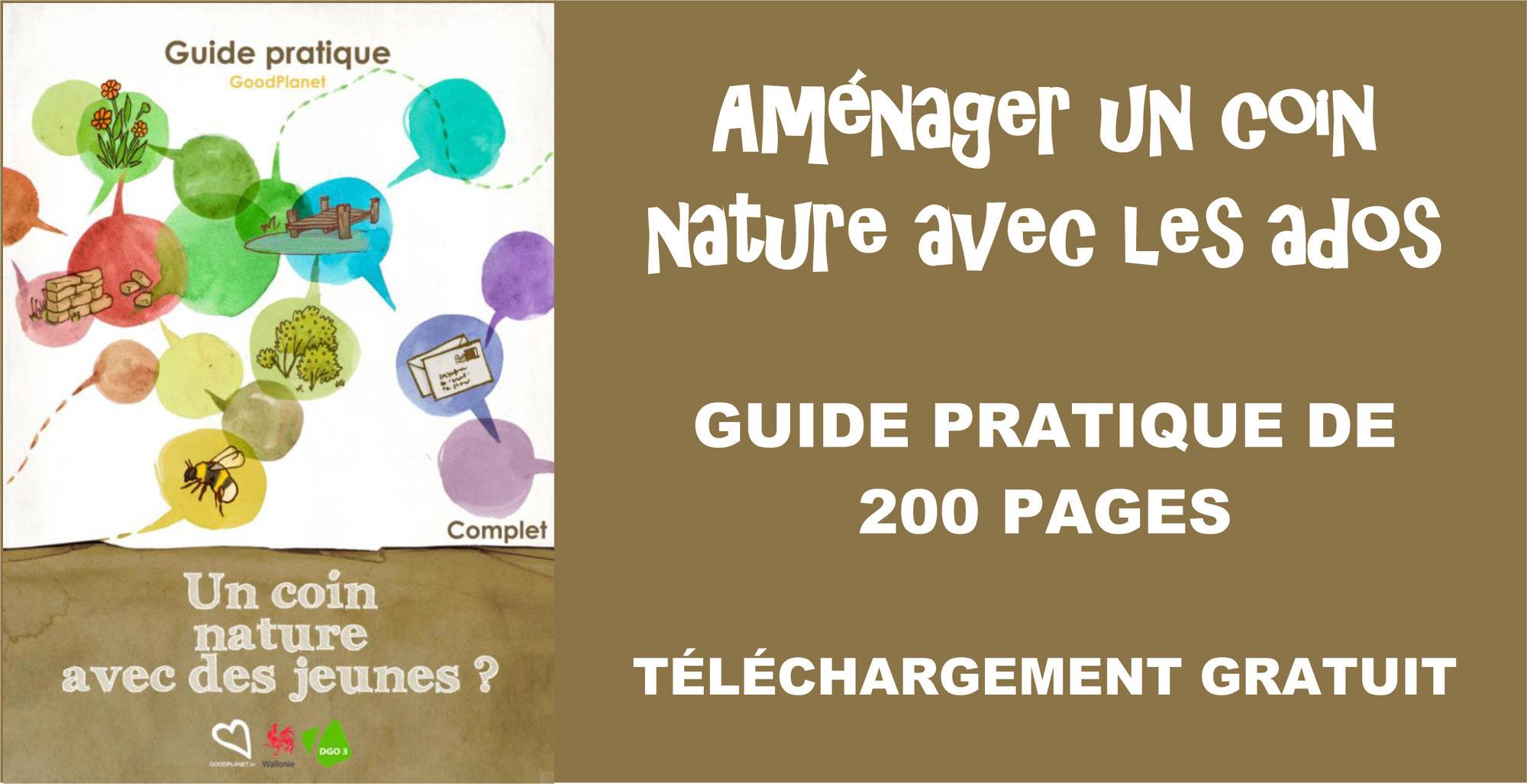CONSTRUIRE UN COIN NATURE AVEC LES ADOS: un guide gratuit de 200 pages à télécharger