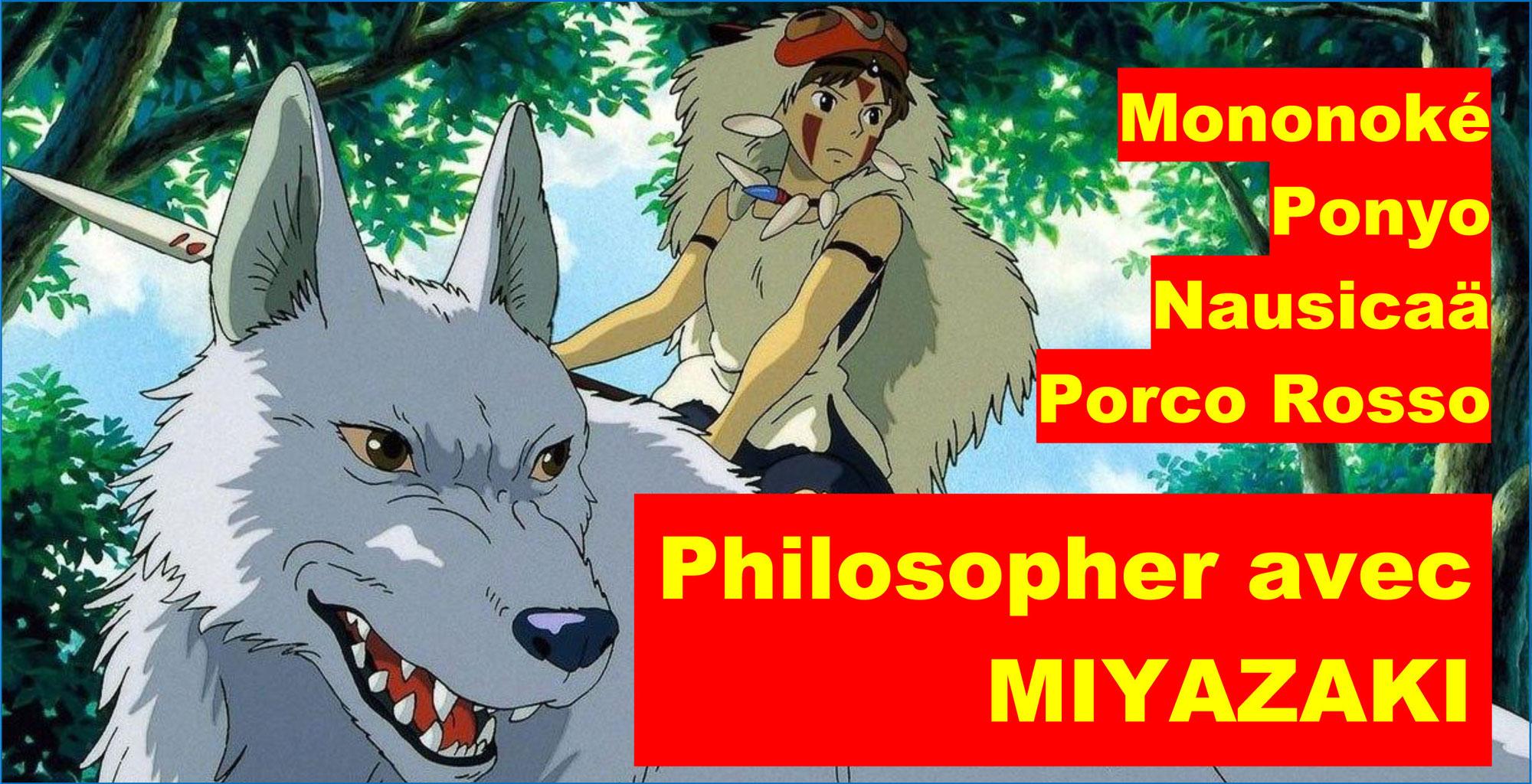 Philosopher avec MIYAZAKI: 4 émissions des CHEMINS DE LA PHILOSOPHIE (France Culture)