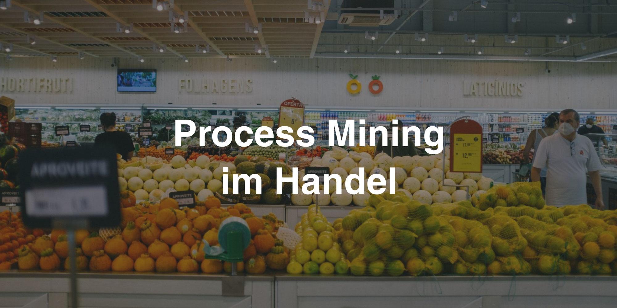 Process Mining im Handel