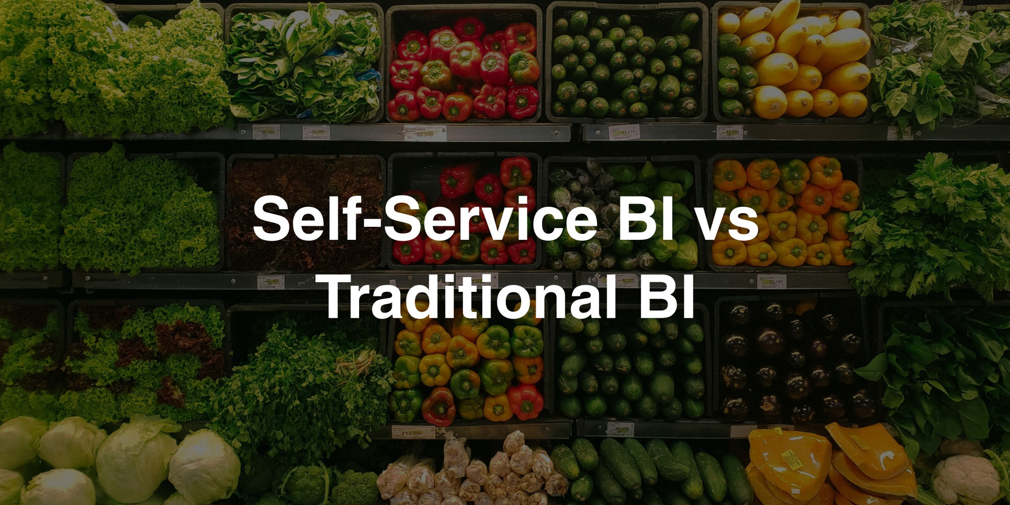 Self-Service BI vs. Traditional BI