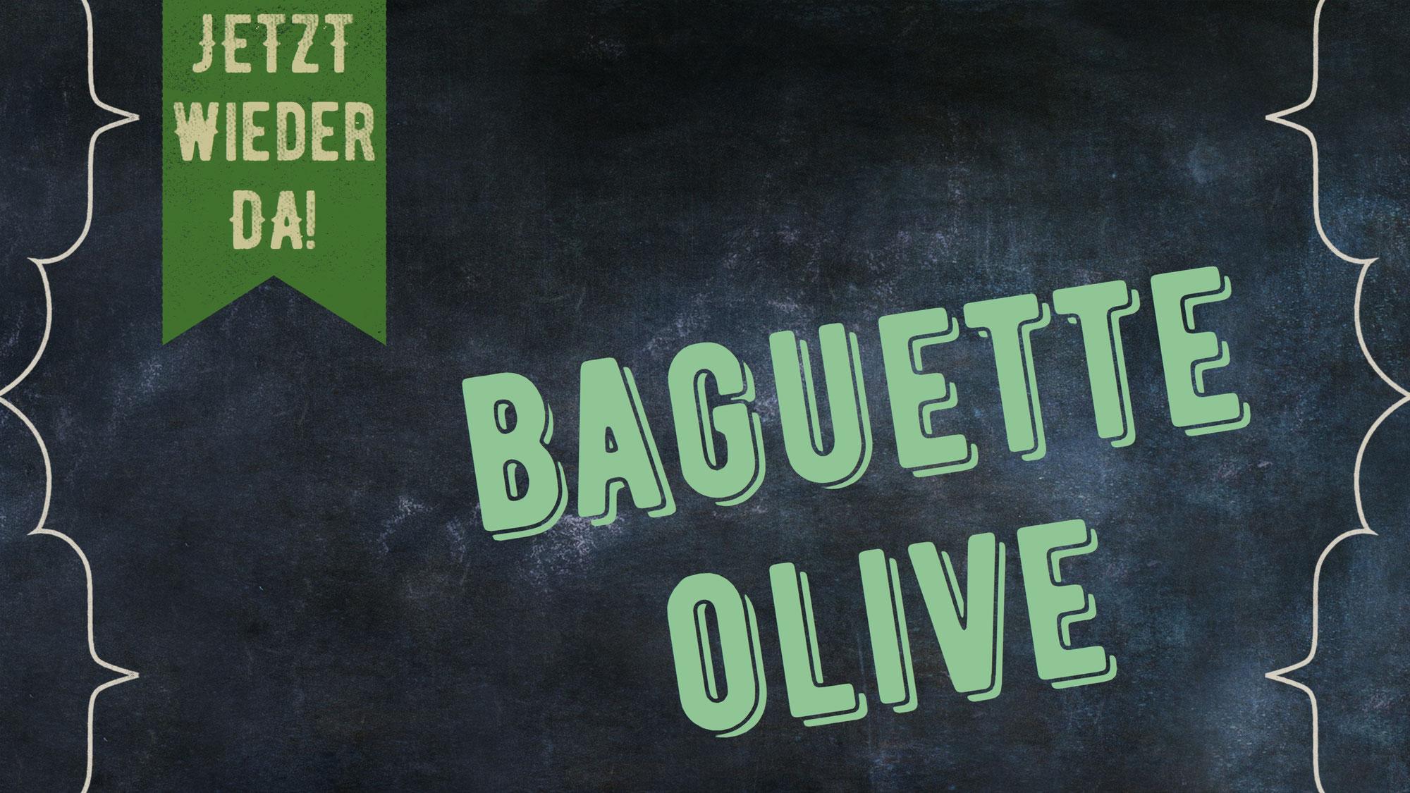 Baguette Olive!