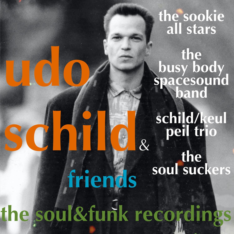 Udo Schild & Friends - Jetzt erhältlich...Das Soul und das Jazz Album