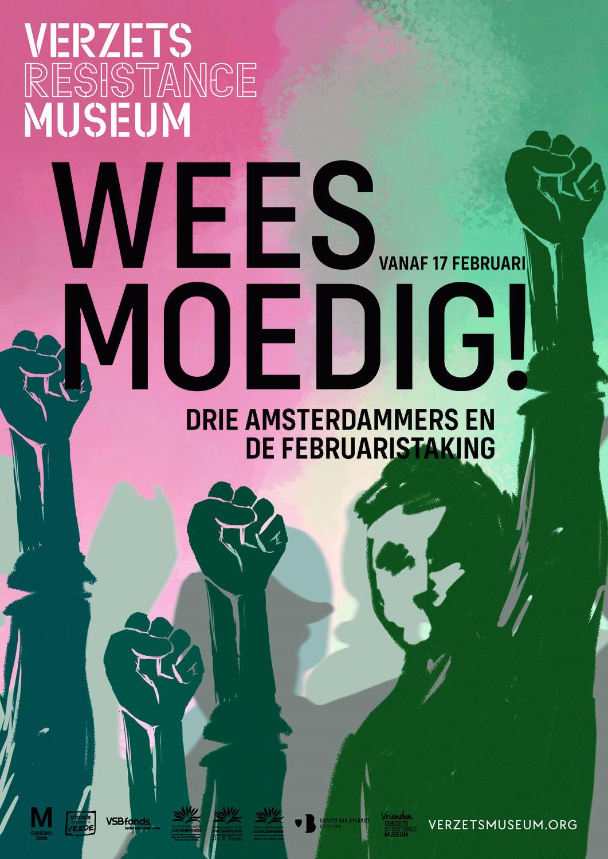 Weest moedig! Drie Amsterdammers en de Februaristaking