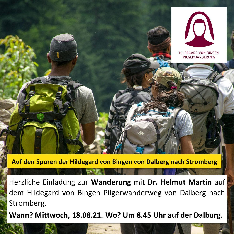 Einladung zur Wanderung von Dr. Helmut Martin auf dem Hildegard von Bingen Pilgerwanderweg von Dalberg - Stromberg