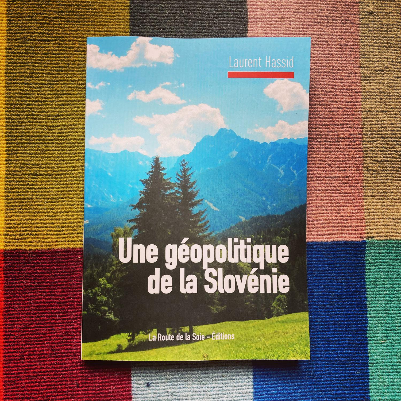 Laurent Hassid : une géopolitique de la Slovénie