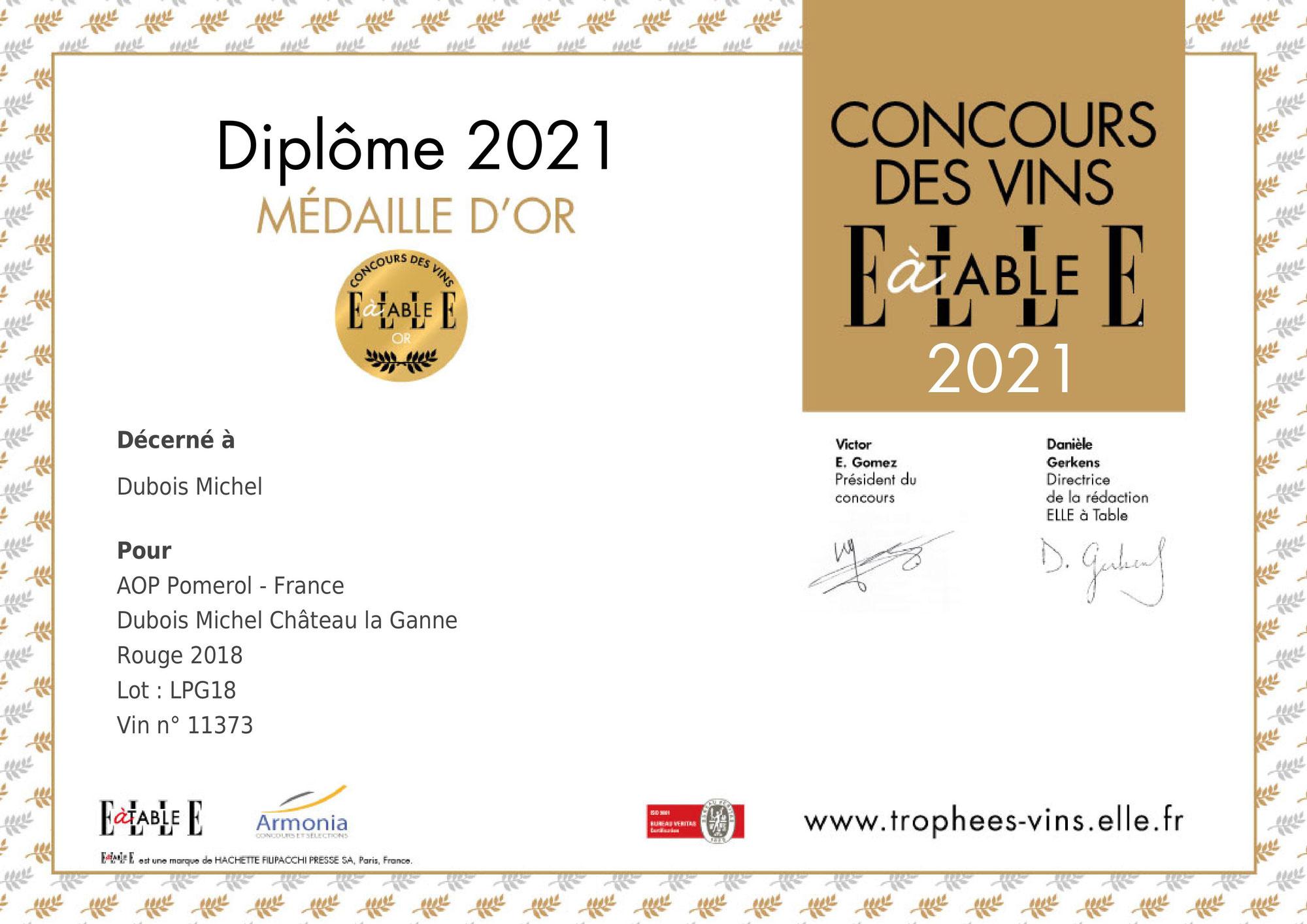 """Médaille d'OR """"ELLE A TABLE"""" Château La Ganne 2018"""