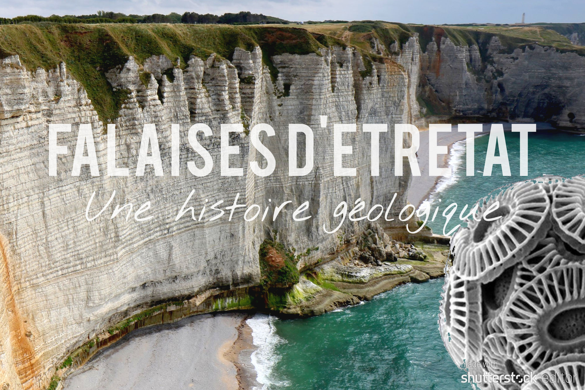 Falaises d'Etretat, une histoire géologique