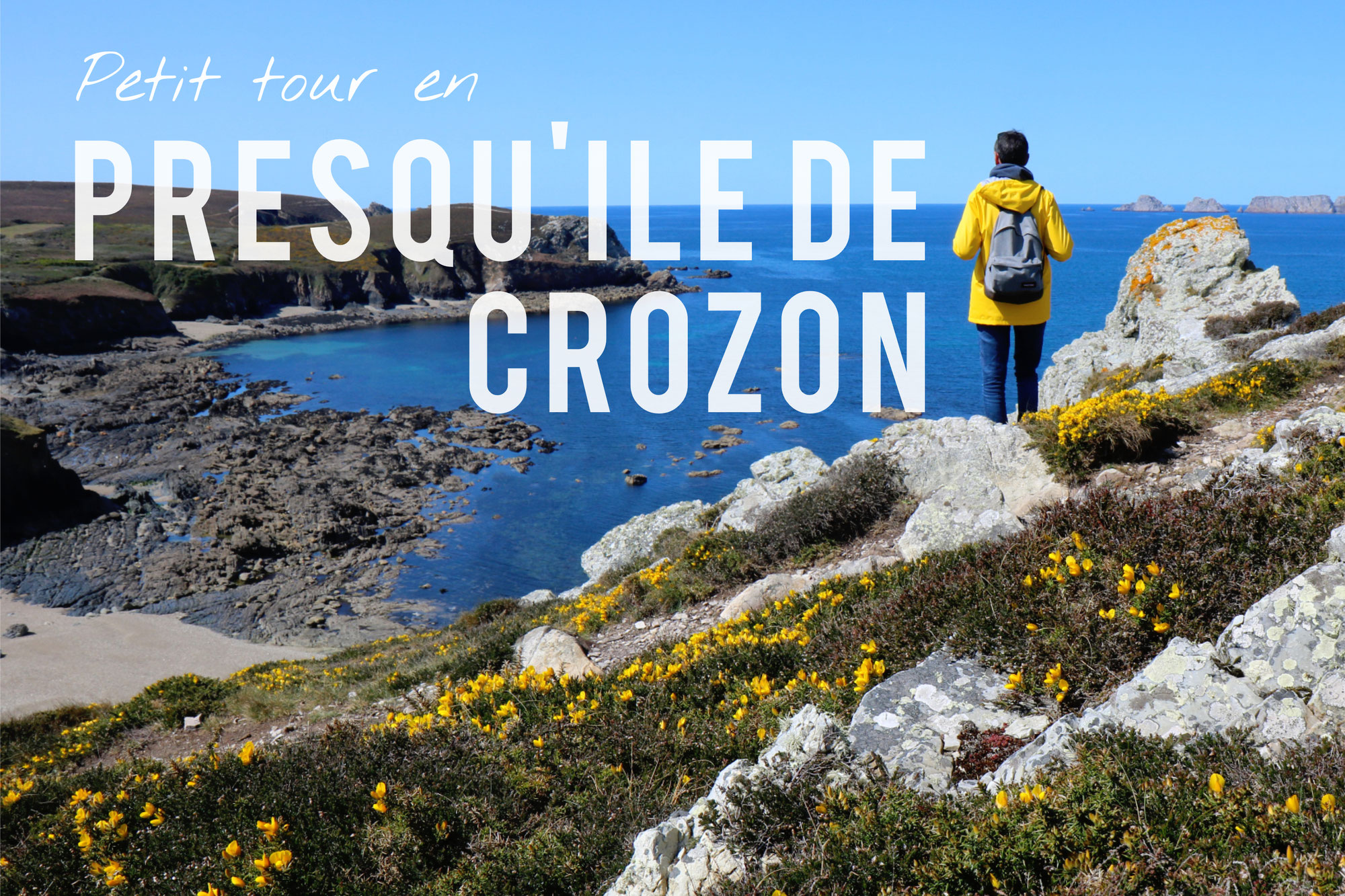 Petit tour en Presqu'île de Crozon
