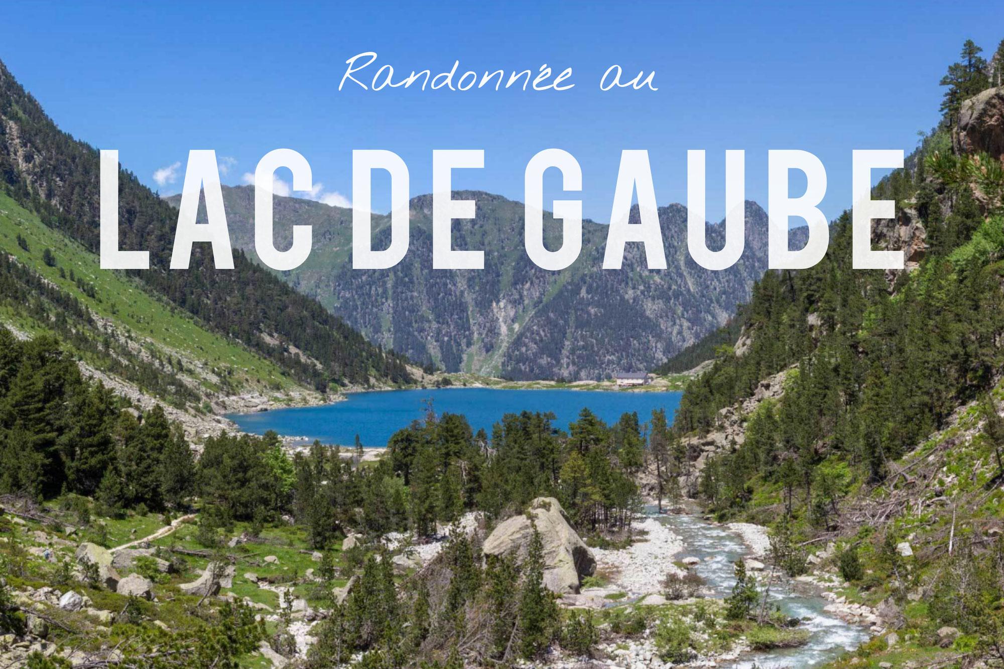 Randonnée au Lac de Gaube