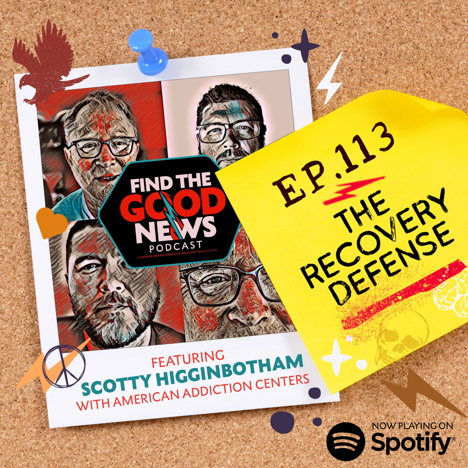 Episode 113—The Recovery Defense—ft. Scotty Higginbotham with American Addiction Centers
