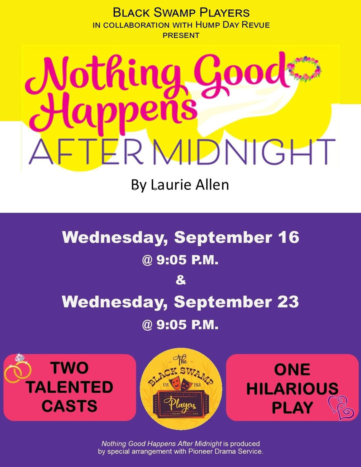 """The Black Swamp Players will be back for an encore performance of """"Nothing Good Happens after Midnight"""""""