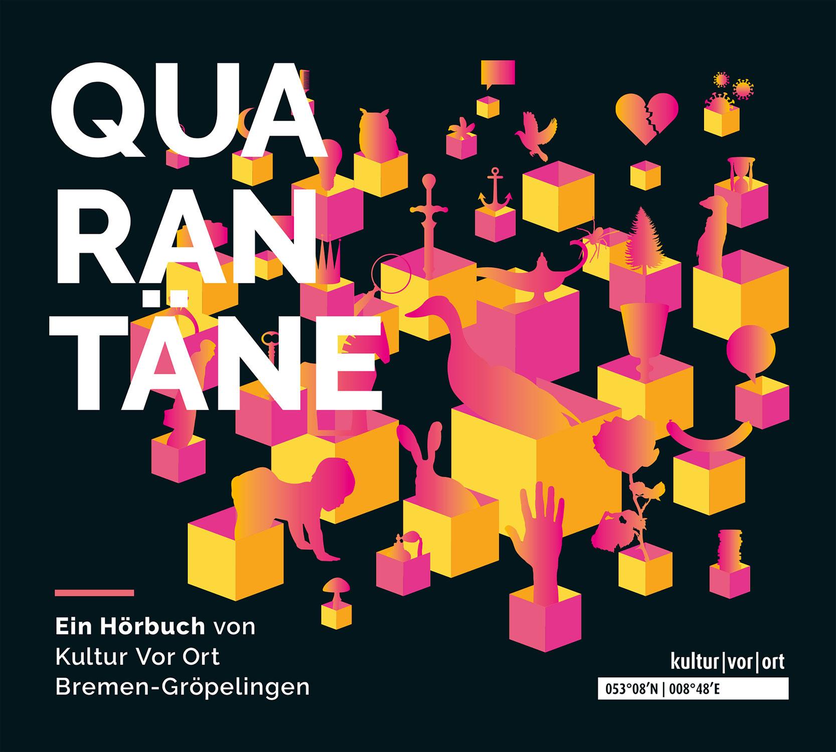 """""""Quarantäne. Eine Geschichte voller Geschichten"""" - (Hörbuch)"""