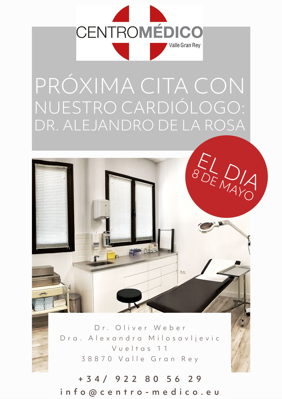 Próxima Cita con nuestro Cardiólogo DR. ALEJANDRO DE LA ROSA