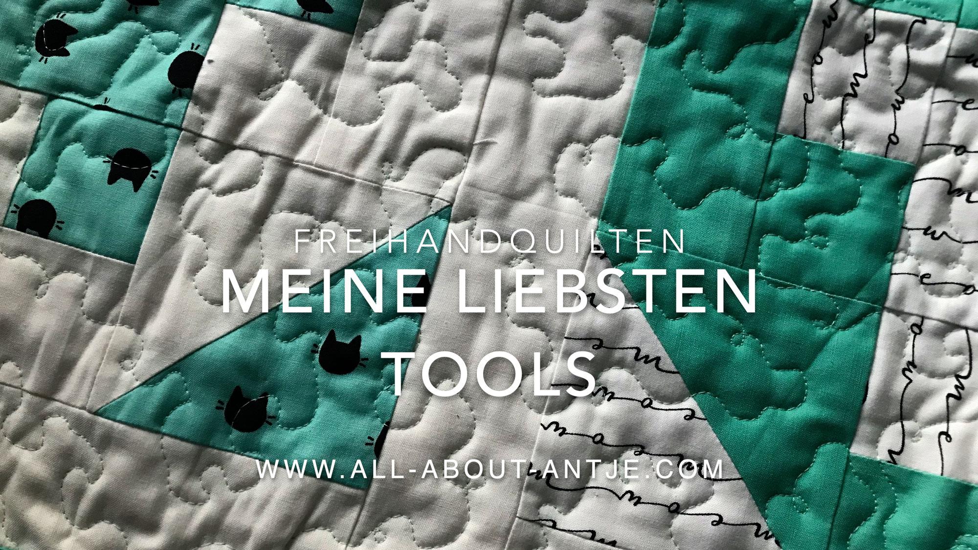 Freihandquilten Tools & Hilfsmittel