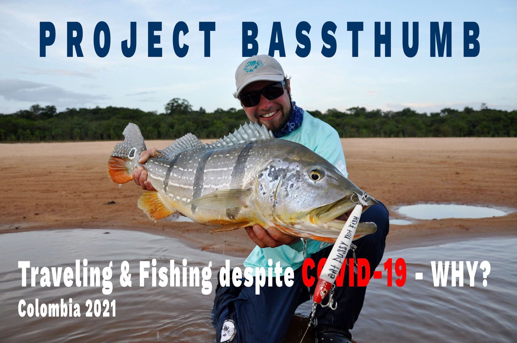 Traveling & fishing despite COVID-19 - Colombia 2021
