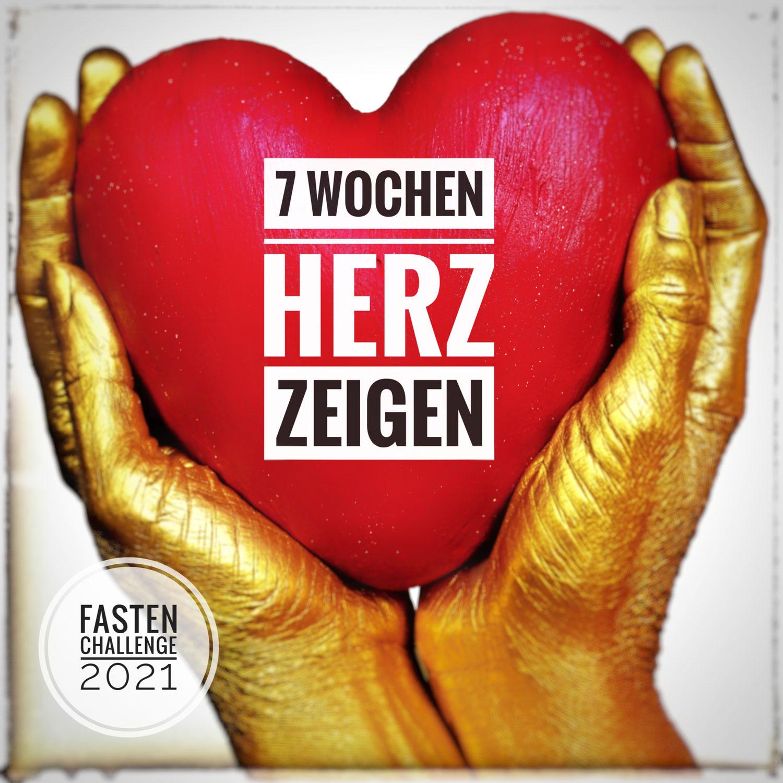 """Fasten-Challenge 2021: """"7 Wochen Herz zeigen"""""""