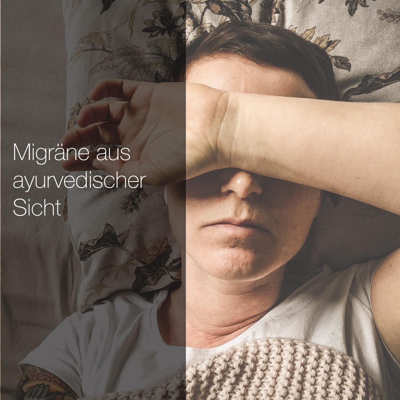 Migräne aus Sicht des Ayurveda