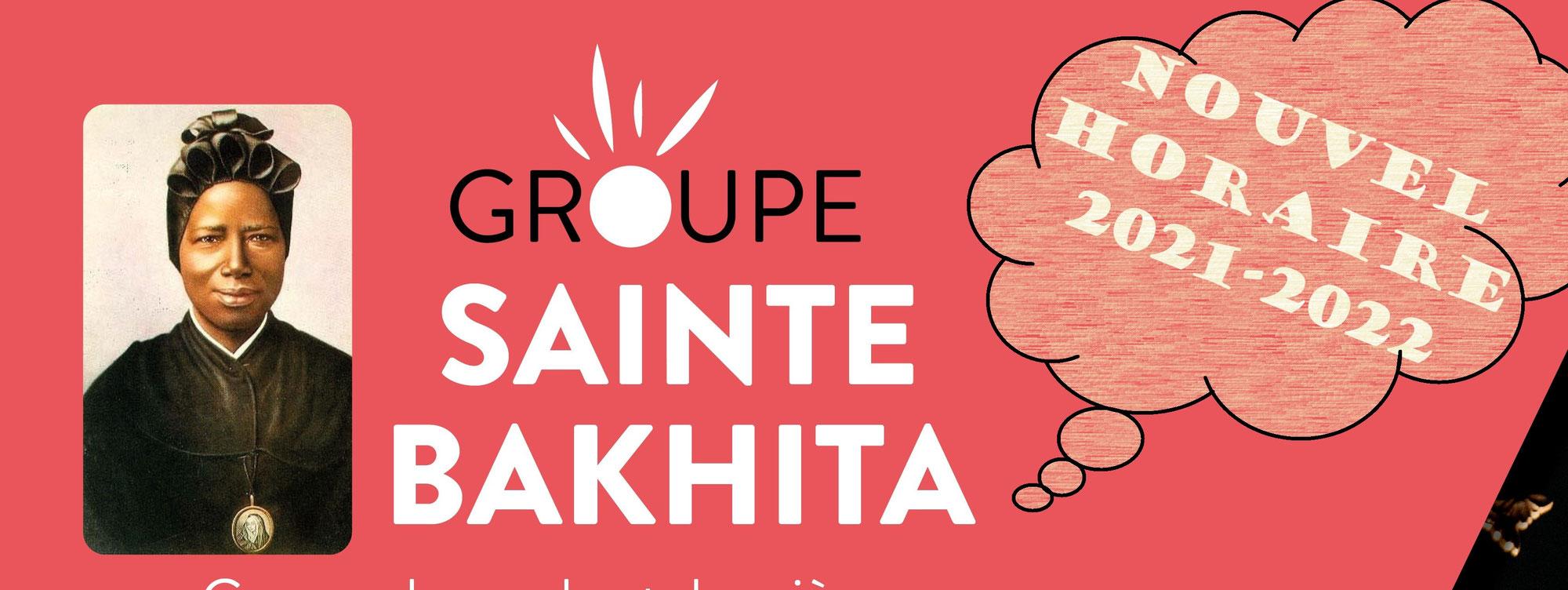 Groupe Sainte Bakhita - nouvel horaire