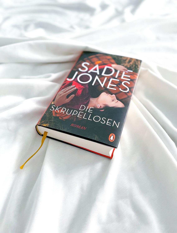 """""""Die Skrupellosen"""" von Sadie Jones"""