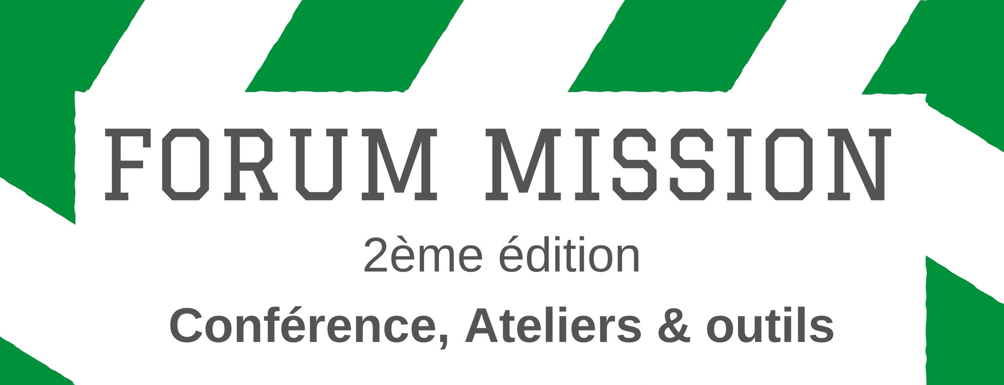2ème édition du Forum Mission