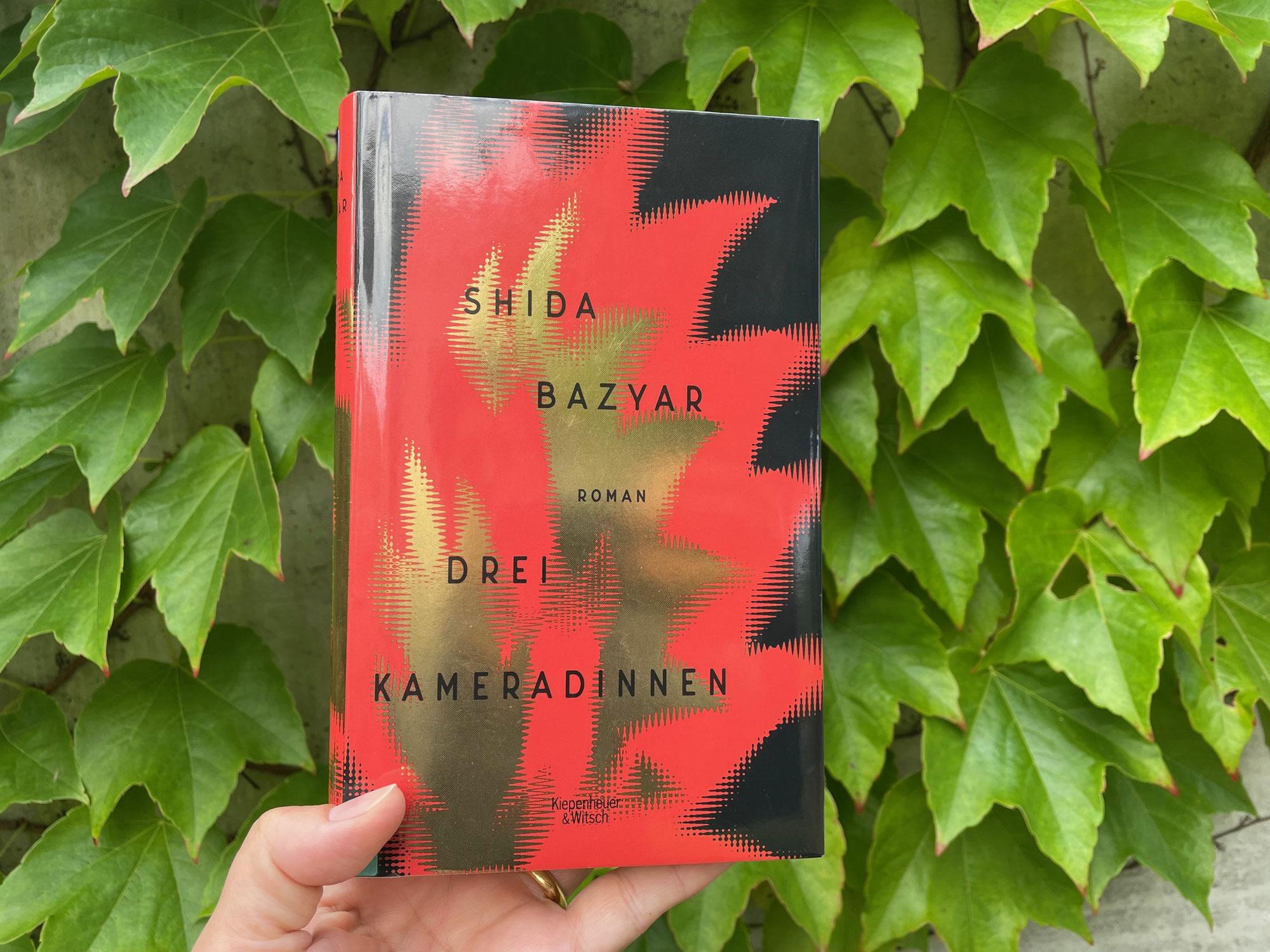Shida Bazyar: Drei Kameradinnen (2021)