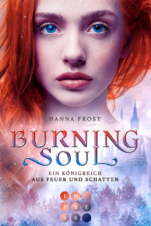 """Rezension zu """"Burning Soul (Ein Königreich aus Feuer und Schatten 1)"""" von Hanna Frost"""