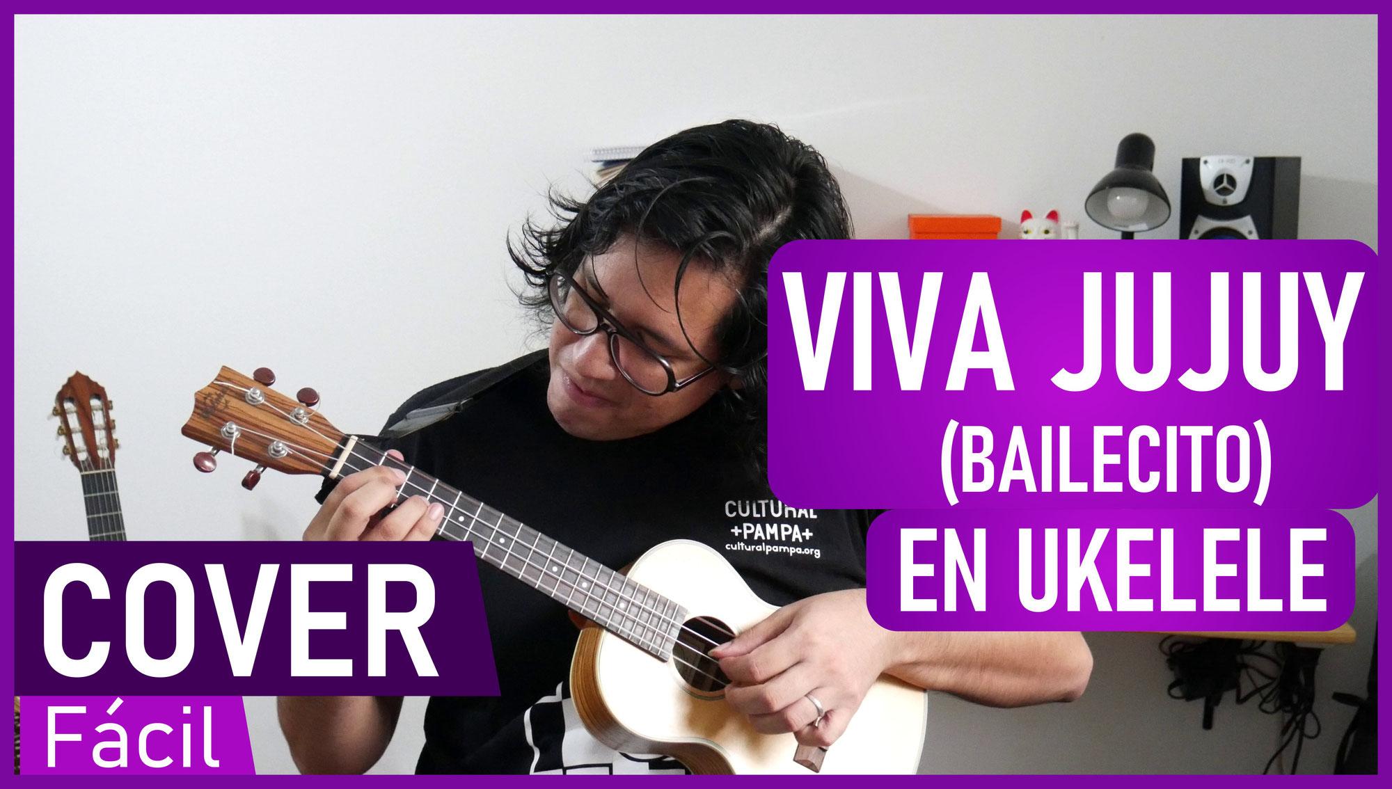 Viva Jujuy (Bailecito) | Ukelele Fingerstyle Cover