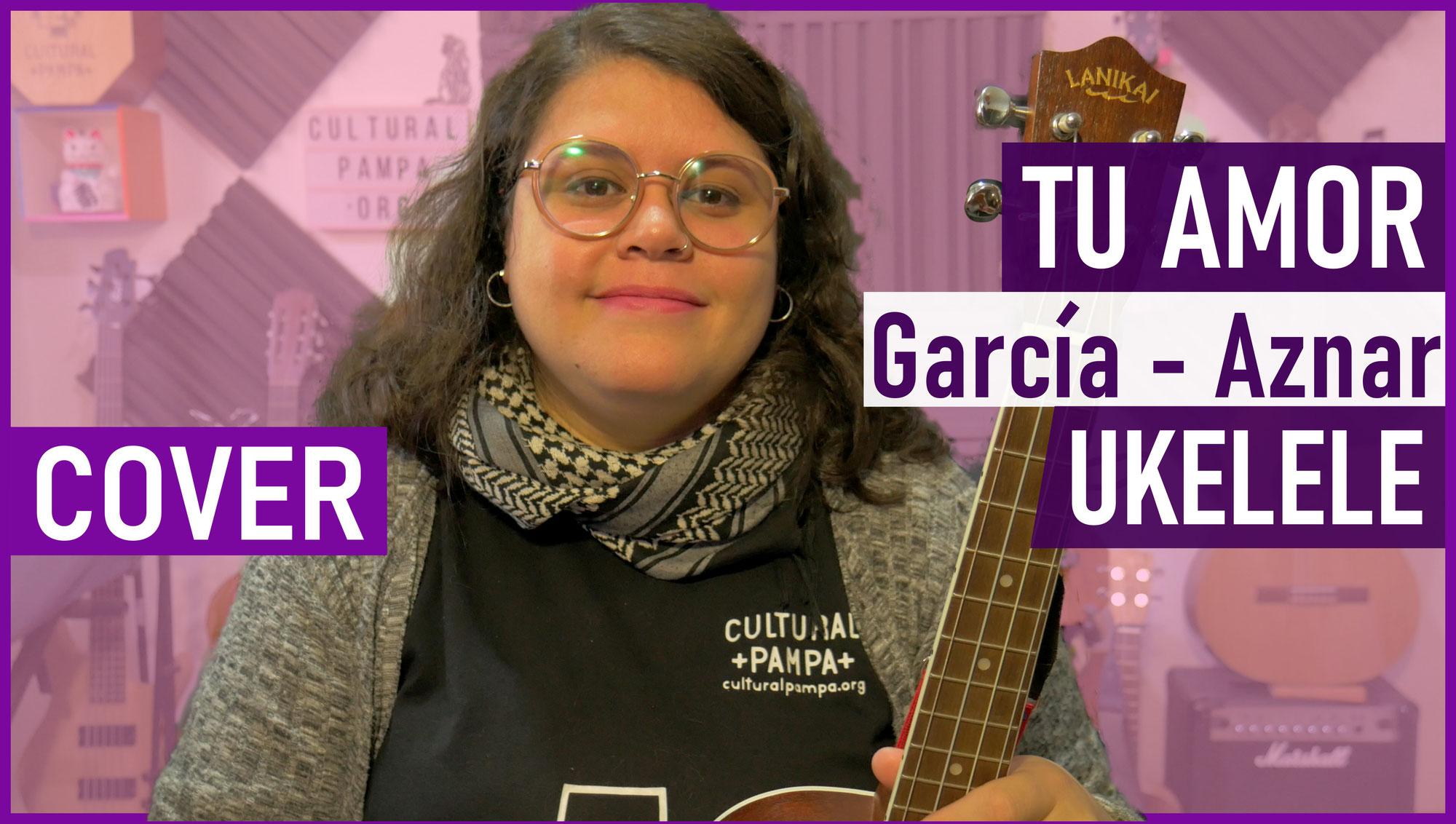 Tu Amor (Pedro Aznar - Charly Garcia)   Ukelele cover