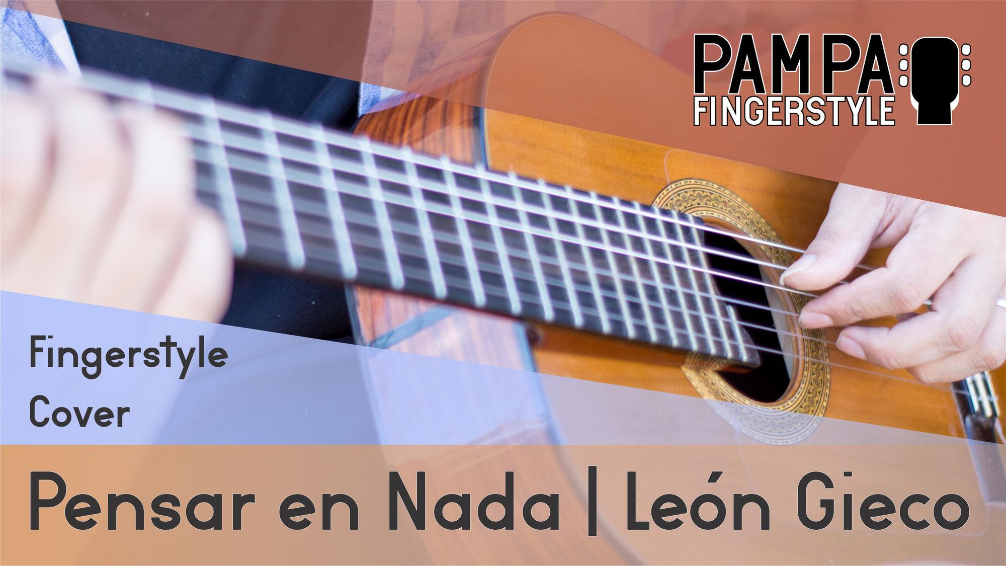 Pensar en nada (León Gieco) | COVER Guitarra