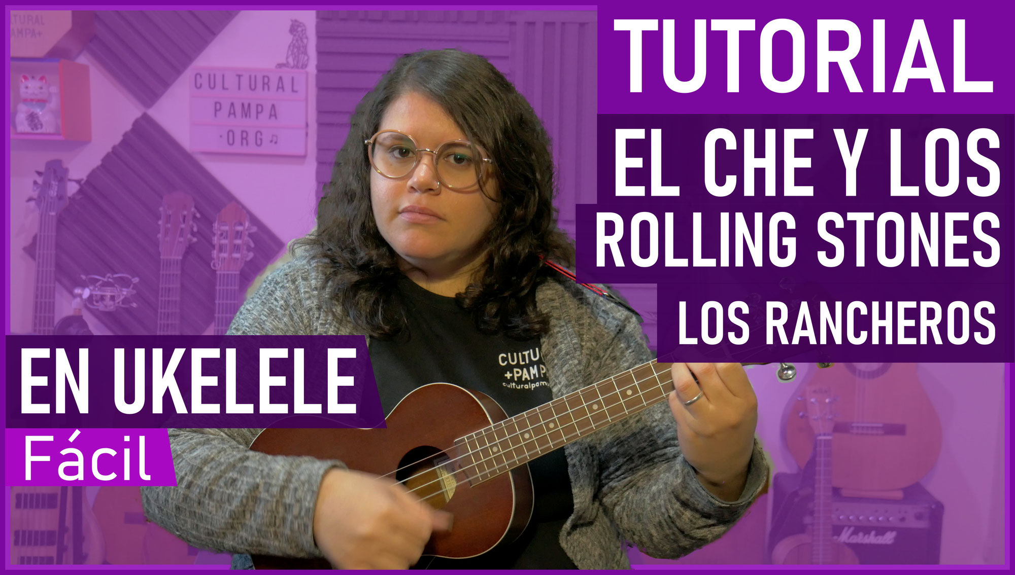 Como tocar El Che y los Rolling Stones en Ukelele